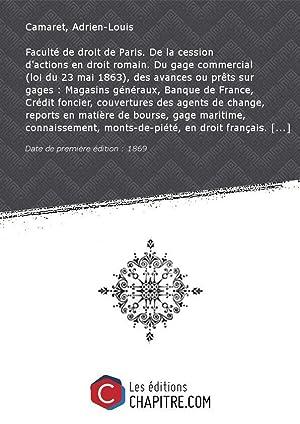 Faculté de droit de Paris. De la: Camaret, Adrien-Louis