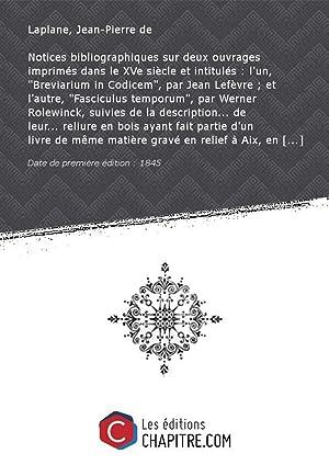Notices bibliographiques sur deux ouvrages imprimés dans: Laplane, Jean-Pierre de