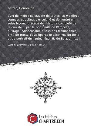 L'art de mettre sa cravate de toutes: Balzac, Honoré de