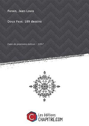 Doux Pays. 189 dessins [Edition de 1897]: Forain, Jean-Louis (1852-1931)
