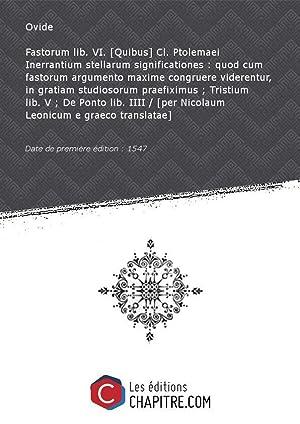 Fastorum lib. VI. [Quibus] Cl. Ptolemaei Inerrantium: Ovide (0043 av.