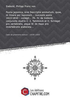 Fauna japonica, sive Descriptio animalium, quae, in: Siebold, Philipp Franz