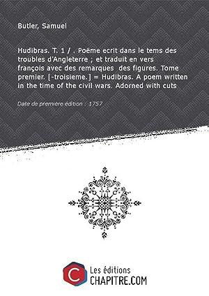 Hudibras. T. 1 . Poëme ecrit dans: Butler, Samuel (1612-1680)