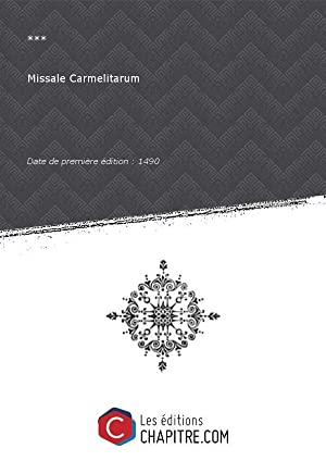 Missale Carmelitarum [édition 1490]