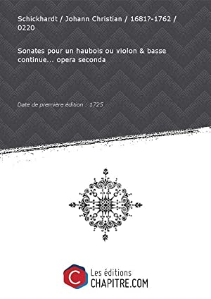 Partition de musique : Sonates pour un: Schickhardt Johann Christian