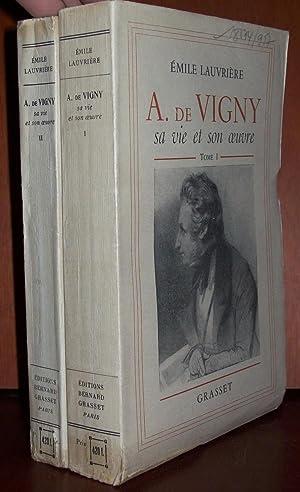 A. de Vigny, sa vie et son: LAUVRIÈRE, É.