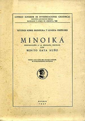 Minoika : introduccion a la epigrafia cretense (Estudios sobre escritura y lengua cretenses).: GAYA...