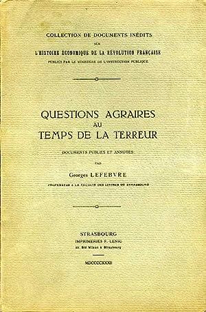 Questions agraires au temps de la Terreur.: LEFEBVRE, G.