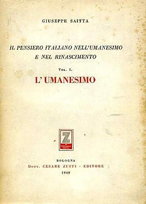 Il pensiero italiano nell'Umanesimo e nel Rinascimento.: SAITTA, G.