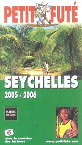Guide Petit Fute - Country Guide - Seychelles (édition 2005)