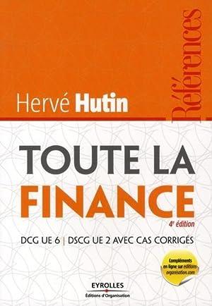 toute la finance - DCG UE 6 - DSCG UE 2 avec cas corrigées: Hutin, Herve