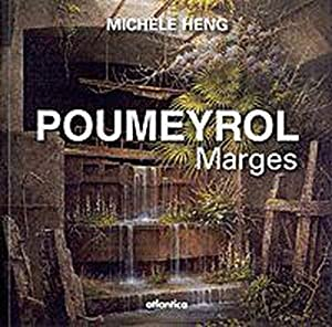 Poumeyrol - marges: Heng, Michele