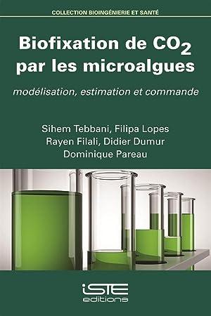 biofixation de CO2 par les microalgues -: Tebbani, Sihem- Lopes,