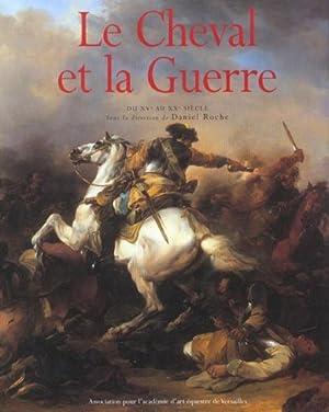 Le cheval et la guerre: Collectif