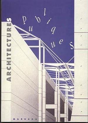 architectures publiques: Dangles Guiheux