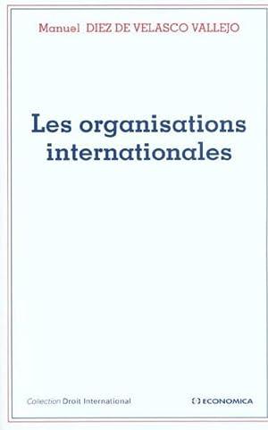les organisations internationales: Diez De Velasco
