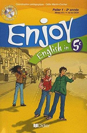 ENJOY ENGLISH IN - 5ème - livre de l'élève + CD audio-rom (édition 2007)