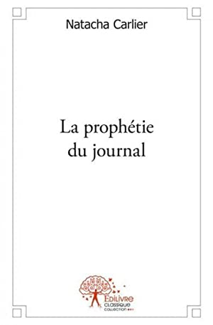 la prophetie du journal
