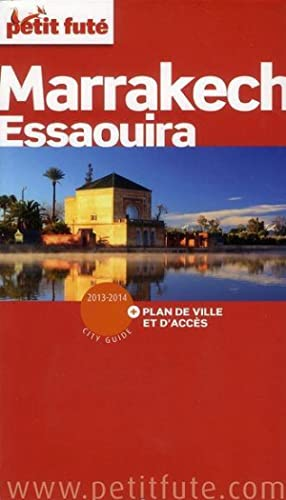 Guide Petit Fute - City Guide - Marrakech, Essaouira 2012-2013