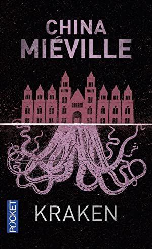 kraken: Mieville, China