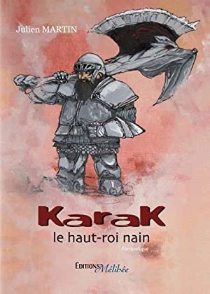Karak, le haut-roi nain: Collectif
