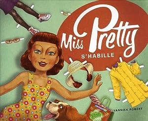 Miss Pretty - Miss Pretty s'habille: Collectif