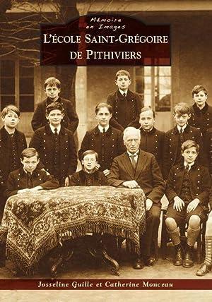 école Saint-Grégoire - Pithiviers: Guille, Josseline - Monceau, Catherine