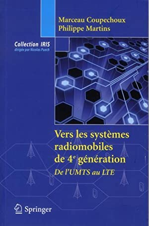 vers les systèmes radiomobiles de 4e génération: Martins, Philippe