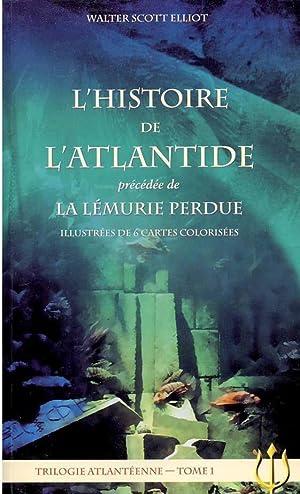 l'histoire de l'Atlantide - la Lémurie perdue: Walter-Scott, Elliot