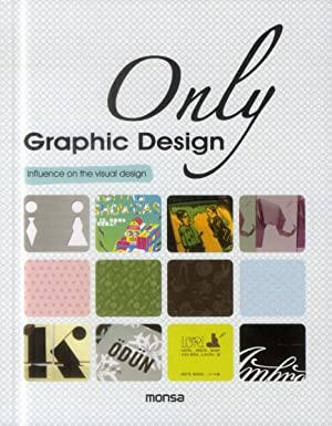 only graphic design - influence on the visual design