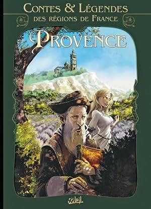contes et légendes des régions de France t.1 - Provence: Collectif