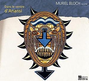 dans le ventre d'Anansi: Bloch, Muriel- Mota,