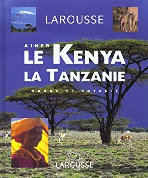 Aimer Le Kenya, La Tanzanie - Livre + Cd-Photos