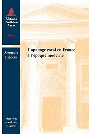 l'apanage royal en France à l'époque moderne