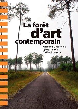 la forêt d'art contemporain: Collectif