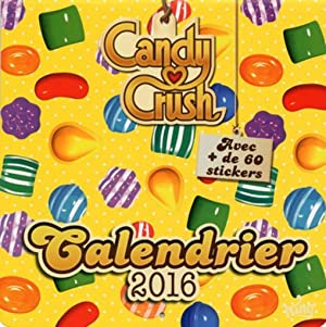 calendrier 2016 - candy crush