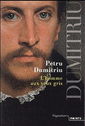 l'homme aux yeux gris: Dumitriu, Petru
