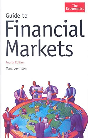 GUIDE TO FINANCIAL MARKETS - 4TH EDITION: Collectif