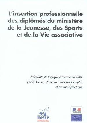l'insertion professionnelle des diplômés du ministere de la jeunesse, des sports ...