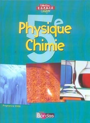 Phys Chimie 5e Espace College: Dirand, Bernard