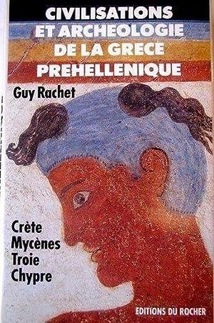 Civilisations et archéologie de la Grèce préhellénique