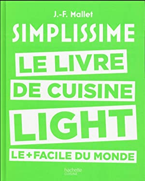 simplissime light - le livre de cuisine light le + facile du monde