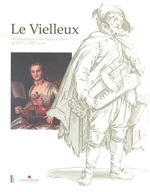 le Vielleux - métamorphoses d'une figure d'artiste du XVII au XIX siècle: ...