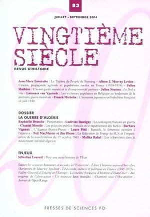 Revue Vingtieme Siecle N.83 - La Guerre D'Algérie: Collectif