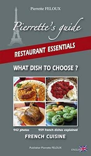 Pierrette's guide - restaurant essentials - what dish you choose ? french cuisine