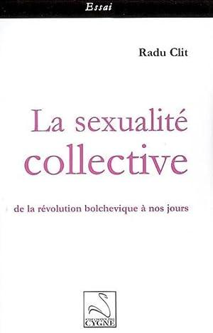 La sexualité collective: Collectif