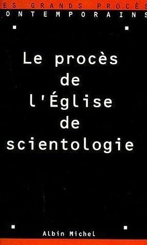 Le procès de l'Église de scientologie