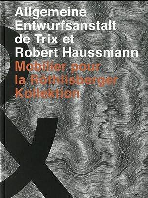 Allgemeine Entwurfsanstalt de Trix et Robert Haussmann: Haussmann, Robert- Haussmann,