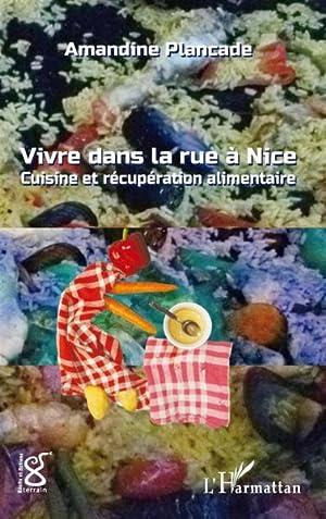 vivre dans la rue à Nice -: Plancade, Amandine