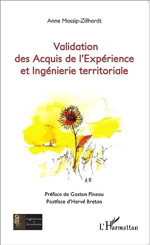 validation des acquis de l'expérience et ingénierie territoriale: ...